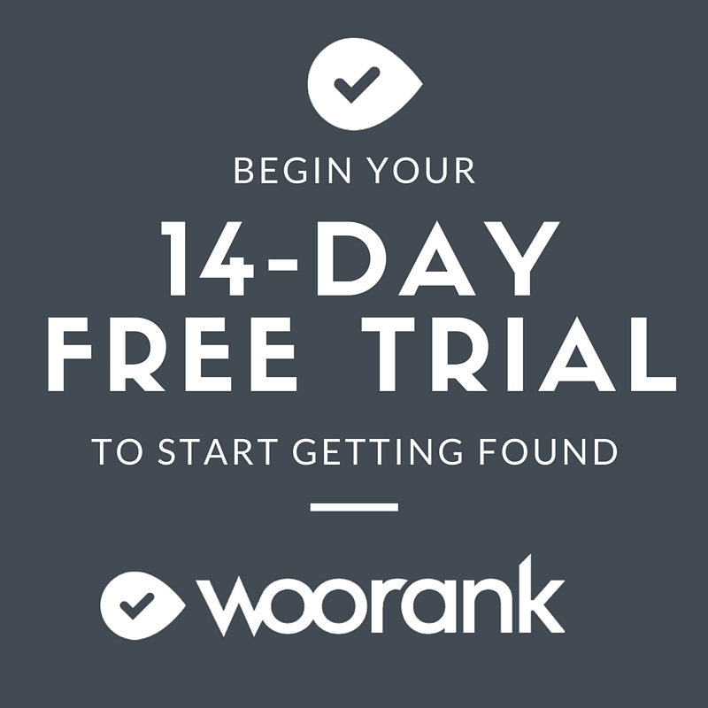 Start your 14-day WooRank trial
