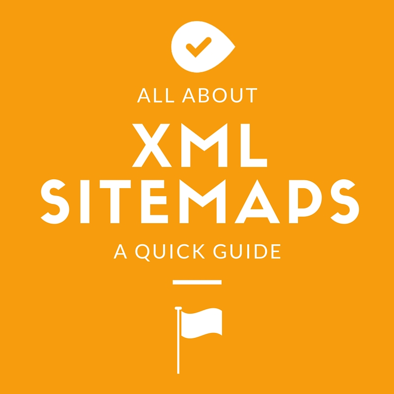 A quick guide to XML Sitemaps